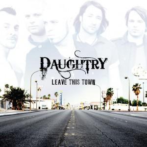 Daughtry-LeaveThisTownOfficialAlbum